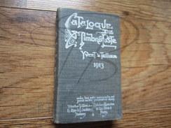VEND BEAU CATALOGUE YVERT & TELLIER 1913 !!!! - France