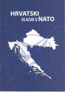 NATO OTAN Brochure / 2008 / Croatian Accession To NATO / Croatian Language Edition - Libros, Revistas, Cómics