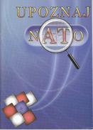 Meet NATO OTAN / 2007 / Advertising Brochure / Croatian Language Edition - Advertising