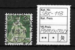 1908-1940 HELVETIA MIT SCHWERT→ SBK-113, PORRENTRUY 14.IV.28 - Gebraucht