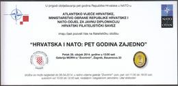 Croatia Zagreb 2014 / Croatia And NATO 5 Years Together / Philatelic Exhibition / Invitation Card - Announcements