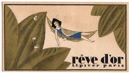 REVE D OR  PIVER PARIS   CARTE PARFUMEE CALENDRIER AU VERSO 1928 - Antiquariat (bis 1960)