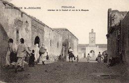 74Db  Maroc Fedahla Fedalah Interieur De La Casbah Et Vue De La Mosquée (pas Courante) - Maroc