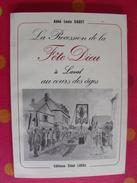 La Procession De La Fête-Dieu à Laval Au Cours Des Ages. Louis Saget. Editions Siloë Mayenne 1985 - Pays De Loire