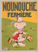 Lot 4 NOUNOUCHE : Fermière -boulangère - Blanchisseuse - Couturière  - Par DURST - éd. Enfants De France - Lots De Plusieurs BD