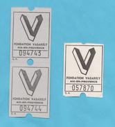 3 TICKETS ENTREE FONDATION VASARELY AIX EN PROVENCE - Tickets D'entrée