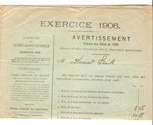 Avertissement Extrait Des Rôles De La Commune De Court-Saint-Etienne En 1906 PR4465 - 1900 – 1949