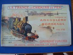 La France En Chemin De Fer : Itinéraire D'Angoulême à BORDEAUXen 1903 - Compagnie D'Orléans No 3 De La Collection - Europe