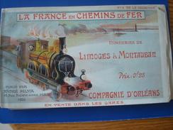 La France En Chemin De Fer : Itinéraire LIMOGES à MONTAUBAN En 1903 - Compagnie D'Orléans No 5 De La Collection - Europe