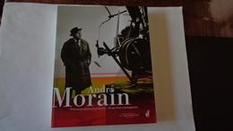 ANDRE MORAIN  Présences Photographiques & 50 Ans D'art Contemporain .edit Nicolas Chaudun 2013 - Art