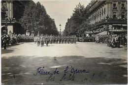 Guerre 14 18 Carte Photo PARIS 14 Juillet 1919 Place De L'Opéra Les Serbes - Guerre 1914-18