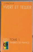 Catalogue Yvert & Tellier  France 2001 - France