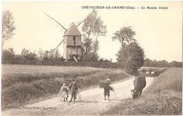Dépt 60 - CRÈVECOEUR-LE-GRAND - Le Moulin Alidor - (moulin à Vent) - Crevecoeur Le Grand