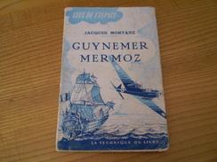 Guynemer Mermoz De Jacques Mortane, Photos En N&b - Biographie