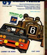 X 69 TARGA FLORIO 1985 RALLYE INT.LE  CARNET DE BORD ROAD BOOK FIAT UNO - Automobilismo - F1