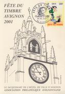 Carte  Locale  1er  Jour  FETE  Du  TIMBRE   AVIGNON   2001 - Giornata Del Francobollo