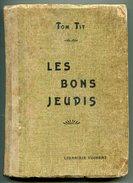 Enfantina Tom TIT Les Bons Jeudis 1924 - 1901-1940
