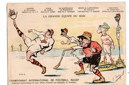 MILITARIA . La Grande Equipe Du Midi . Championnat International De Football Rugby 1914 . Politique - Réf. N°1469 - - Humour