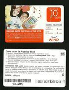 03) Ricarica Wind - Dai Una Nota Da 10 Euro  Scad. 30 06 2010 - Schede GSM, Prepagate & Ricariche