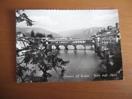 CARTOLINA   BASSANO DEL GRAPPA PONTE DEGLI ALPINI  -   B 1774 - Vicenza