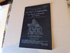 AU PAYS D'ARGENTELLES Revue Culturelle Orne 3e An N° 4 Avril Juin 79 Normandie - Normandië
