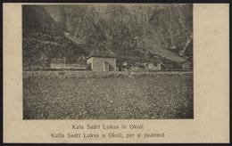 "[000] Albanien / Albania, ""Kula Sadri Lukas In Okoli"", Um 1915 (72) - Albanien"