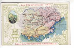 (n°272) CPA 83 Les Départements VAR édition De La Chocolaterie D´AIGUEBELLE - Aiguebelle