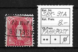 STEHENDE HELVETIA Gezähnt → SBK-91A, FAHRPOST BASEL 09.JAN.07 - 1882-1906 Armoiries, Helvetia Debout & UPU