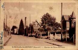 76-ST-NICOLAS D'ALIERMONT...QUARTIER DES USINES DUVERDREY ...CPA - France
