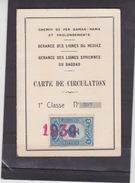 TURQUIE - SYRIE - Carte De Circulation Des Chemins De Fer - DAMAS - HAMA  Et Prolongement  1939 - Timbre Fiscal LIBANAIS