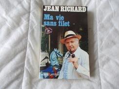 MA VIE SANS FILET JEAN RICHARD - Arte