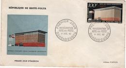 LA 117 - HAUTE-VOLTA FDC HOTEL DES PSOTES A OUAGADOUGOU 1962 - Haute-Volta (1958-1984)