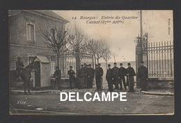 DF / MILITARIA / CASERNES / ENTRÉE DU QUARTIER CARNOT ( 37me D'ARTILLERIE ) A BOURGES / ANIMÉE / CIRCULÉE EN 1906 - Casernas