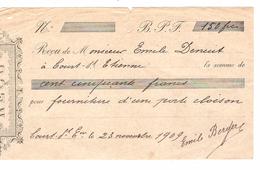 Reçu De 150 Frs Rédigé à Court - Saint - Etienne En 1909 PR4506 - Belgique