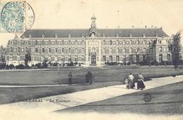 CPA CAMBRAI - LE COLLEGE 1906 - Cambrai