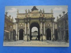 54-NANCY L´arc De Triomphe , Animée - Monuments