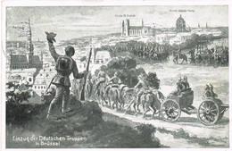 84 BRUSSEL BRUXELLES Einzug Der Deutschen Tuppen - België