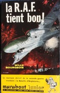 Marabout Junior N° 191 - La R.A.F. Tient Bon ! - Willy Bourgeois - Bücher, Zeitschriften, Comics
