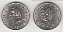 **** POLYNESIE FRANCAISE- FRENCH POLYNESIA - 10 FRANCS 1967 **** EN ACHAT IMMEDIAT !!! - Polynésie Française
