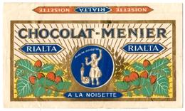 PUBLICITE. EMBALLAGE CHOCOLAT MENIER RIALTA à La NOISETTE. - Chocolate
