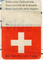 Schweiz Eisenbahn Vignette SBB (= Schweizer Bundesbahn) 1976 Steht Unter Zollkontrolle - Eisenbahnverkehr