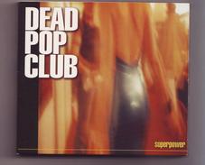 "Cd Dead Pop Club - "" Superpower "" - 15 Titres + Bonus Video - Punk"