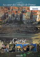 Livre Grand Format De 115 Pages, De 2013, CORSE, Au Coeur Des Village De FRANCE, édition ATLAS, Superbes Photos - Corse