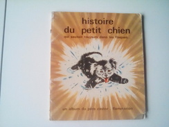 Ancien Un Album Du Père Castor HISTOIRE DU PETIT CHIEN Qui Sautait Toujours Dans Les Flaques...images GERDA MULLER - Livres, BD, Revues