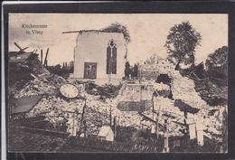 Vimy Kirchenreste , Trümmer 1916 - Autres Communes