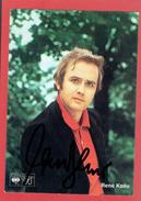 AUTOGRAPHE DE RENE KOLLO 1968 1969 TENOR ALLEMAND RENE KOLLODZIEYSKI NE A BERLIN EN  1937 - Autographes