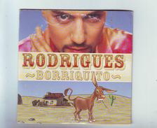 """Cd 2 Titres Rodrigues """" Borriquito """" / - Reggae"""