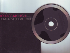 "Cd 2 Titres DEMON VS HEARTBREAKER - "" You Are My High "" - Dance, Techno & House"
