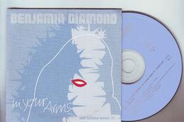 Cd Benjamin Diamond - Single  2 Titres : In Your Arms ( Radio Edit )/ Down - Dance, Techno & House