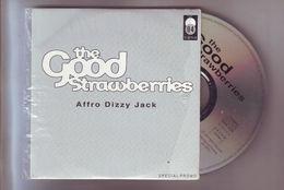 Cd  Single 1 Titre Par THE GOOD STRAWBERRIES - Afro Dizzy Jack   Tres Bon Etat General - Rock - Dance, Techno & House